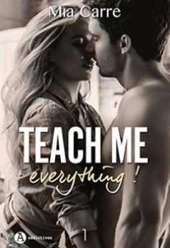 Livres Couvertures de Teach Me Everything, Tome 1