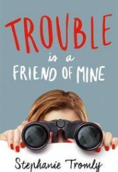 Livres Couvertures de Trouble Is A Friend Of Mine