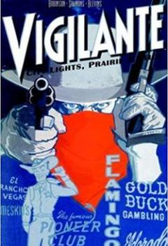 Livres Couvertures de Vigilante: City Lights, Prairie Justice