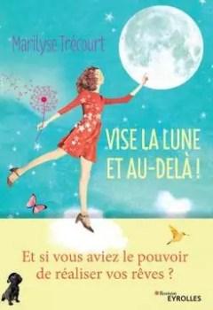 Livres Couvertures de Vise La Lune Et Au Delà !