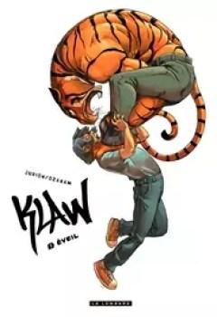 Livres Couvertures de Klaw, Tome 1 : Eveil