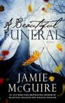 Beautiful Funeral