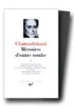 Chateaubriand : Mémoires D'outre Tombe, Tome 1 : Livres 1 à 24