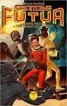 Capitaine Futur : L'Empereur de l'Espace