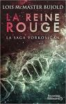 La saga Vorkosigan, tome 20 : La reine rouge