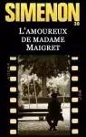 L'amoureux de Madame Maigret