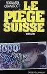 Le piège suisse