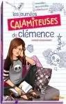 Les journées calamiteuses de Clémence