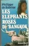 Les elephants roses de bangkok