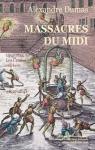 Massacres du Midi (Les Crimes célèbres)