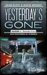 Yesterday's Gone, saison 1, Tomes 3 et 4 : Aux frontières du possible