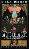 La Cité de la bête (Le Cycle du Guerrier de Mars .)
