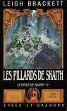 Le cycle de Skaith, tome 3 : Les Pillards de Skaith