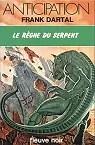 Le règne du serpent