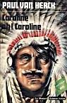 Caroline oh ! Caroline