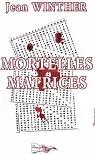 Mortelles Matrices