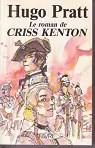 Le Roman de Criss Kenton