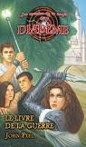 Les mondes de la magie du diadème, tome 7 : Le livre de la guerre