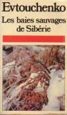 Les baies sauvages de Sibérie