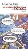Les aventures de sivis pacem et de para bellum