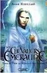 Les Chevaliers d'Emeraude, tome 3 : Piège au Royaume des Ombres