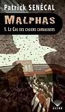 Malphas, tome 1 : Le Cas des casiers carnassiers