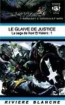 La Saga de Xavi El Valent 1: Le Glaive de Justice