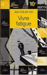 Vivre fatigue