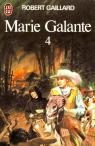 Marie galante, tome 4