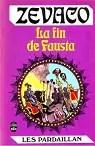 Les Pardaillan - Livre 10 : La Fin de Fausta