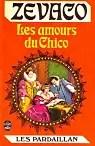 Les Pardaillan - Livre 6 : Les amours du Chico