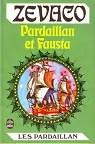 Les Pardaillan - Livre 5 : Pardaillan et Fausta