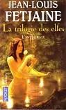La trilogie des elfes - Intégrale
