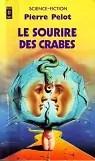 Le sourire des crabes