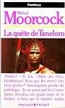 La Légende de Hawkmoon, tome 7 : La Quête de Tanelorn
