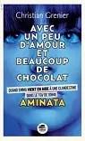 Avec un peu d'amour et beaucoup de chocolat, tome 3 : Aminata
