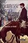 Chronique des Whiteoaks, tome 4 : Jeunesse de Renny