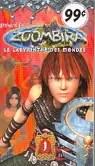 Zoombira, tome 1: Le labyrinthe des mondes