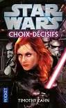 Star Wars, tome 116 : Choix décisifs