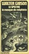 Collection Marginalia numéro 7 Le spectre Le masque de Méphisto