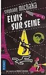 Elvis sur Seine