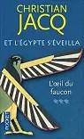 Et l'Egypte s'éveilla, Tome 3 : L'oeil du faucon