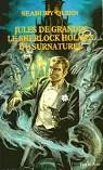 Jules de Grandin, le Sherlock Holmes du surnaturel