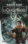 Le cycle de Chalion, tome 3 : La Chasse Sacrée