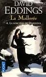 La Mallorée, Tome 4 : La sorcière de Darshiva