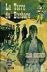 La Terre du barbare