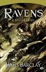 Les Légendes des Ravens, tome 1 : SylveLarme