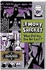 Les fausses bonnes questions de Lemony Snicket, tome 2 : Quand l'avez-vous vue pour la dernière fois ?