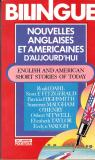 Nouvelles anglaises et américaines d'aujourd'hui = english and american short stories of today