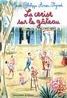 La cerise sur le gâteau: Histoires des Jean-Quelque-Chose